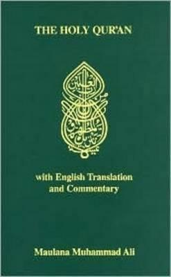 The Koran: Holy Quran - Arabic Text, English Translation and Commentary