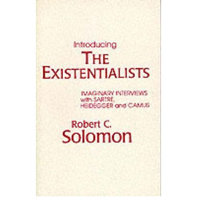 Introducing the Existentialists