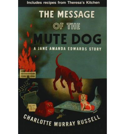 The Message of the Mute Dog