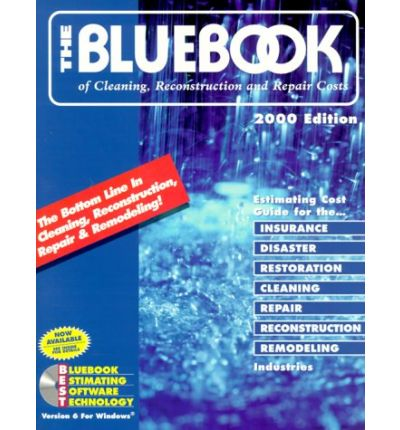 The Bluebook of Cleaning Reconstruction and Repair Costs