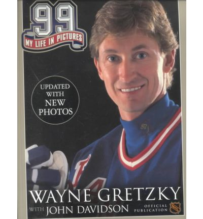 99: My Life in Pictures : Wayne Gretzky