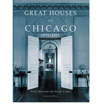 Great Houses of Chicago