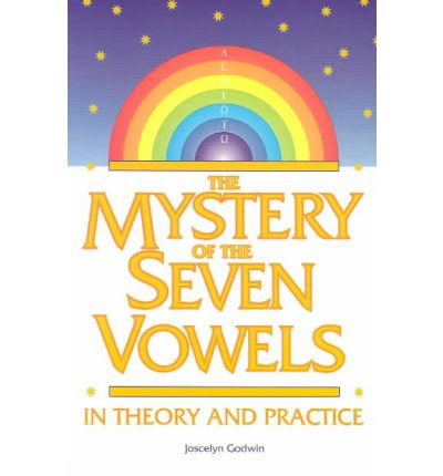 The Mystery of the Seven Vowels : In Theory and in Practice