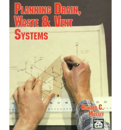 Planning Drain, Waste and Vent Systems