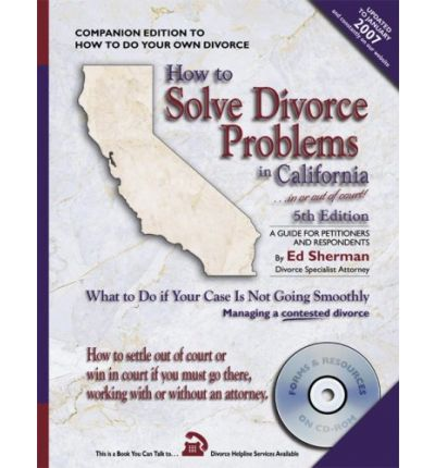 Mobile phone book download How to Solve Divorce Problems in California : What to Do If Your Case Is Not Going Smoothly 0944508626 PDF by Ed Sherman
