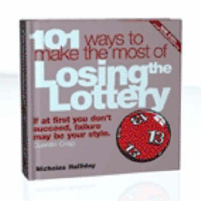 101 Ways to Cope With Losing the Lottery