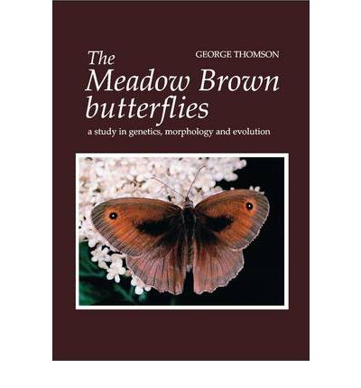 Download gratuito di ebook online The Meadow Brown Butterflies : A Study in Genetics, Morphology and Evolution (Italian Edition) PDF iBook PDB by George Thomson