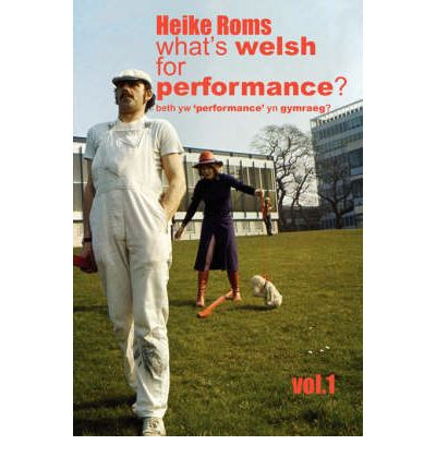 What's Welsh for Performance?: v. 1