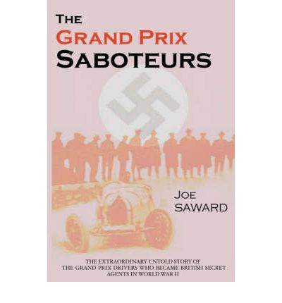 The Grand Prix Saboteurs