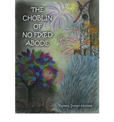 Download books ipod touch The Choblin of No Fixed Abode PDF FB2 iBook