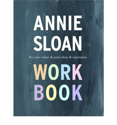 The Annie Sloan Work Book