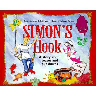 Simon's Hook: A Story about Teases and Put Downs