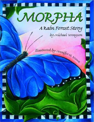 Morpha : A Rain Forest Story