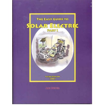 Easy Guide to Solar Electric : Part 1