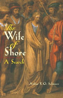 The Wife of Shore : A Search