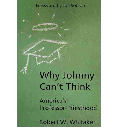 Why Johnny Can't Think