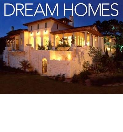 Dream Homes Of Texas Jolie Carpenter 9780974574721
