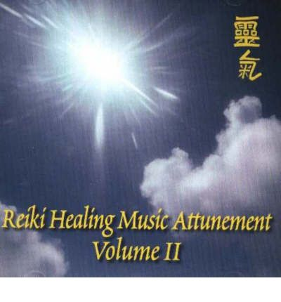 Reiki Healing Music Attunement: v. 2