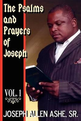 The Psalm and Prayers Of Joseph, Vol. #1