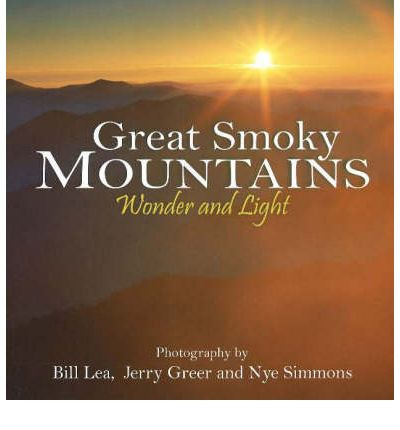 Great Smoky Mountains Wonder and Light