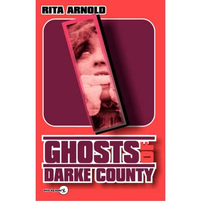 Ghosts of Darke County