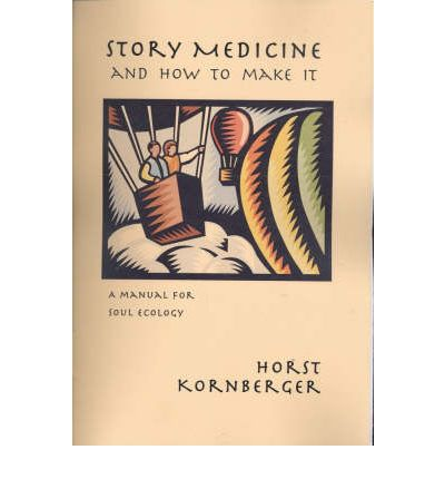 """Kostenloser E-Book-Download Story Medicine and How to Make it : A Manual for Soul Ecology by Horst Kornberger,Janet Blagg""""  in German iBook"""