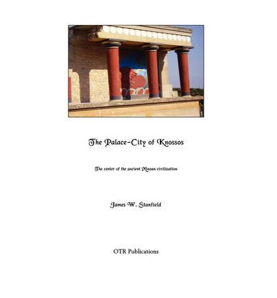 The Palace-City of Knossos