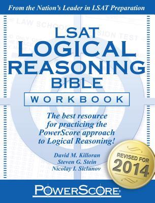 LSAT Logical Reasoning Bible Workbook