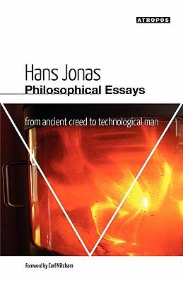 hans jonas philosophical essays Jonas wrote his major philosophical works here in america in these books and essays, he developed an ethics of responsibility that he felt would counter the loss of.