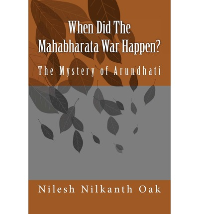 When Did the Mahabharata War Happen?