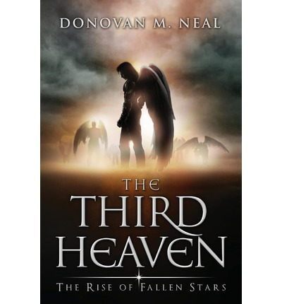 The Third Heaven : The Rise of Fallen Stars