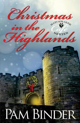 Ebooks in kindle store Christmas in the Highlands by Pam Binder PDF CHM
