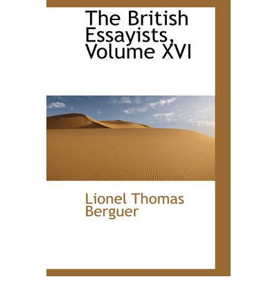 The British Essayists, Volume XVI