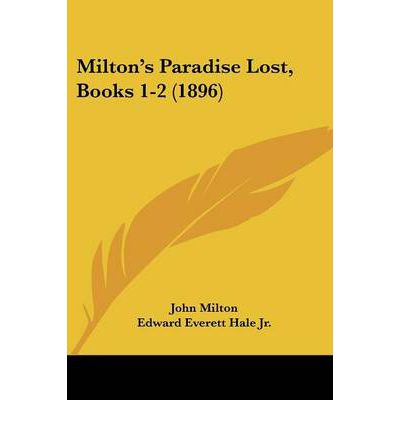 miltons paradise lost The title page of the first edition of paradise lost, 1667, by john milton (1608– 1674) the huntington library, art collections, and botanical.