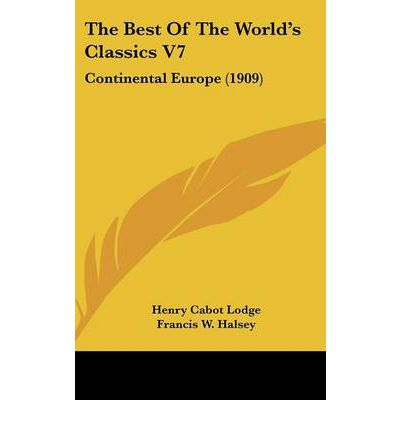 The Best of the World's Classics V7 : Continental Europe (1909)