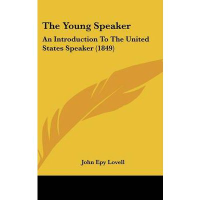The Young Speaker : An Introduction to the United States Speaker (1849)