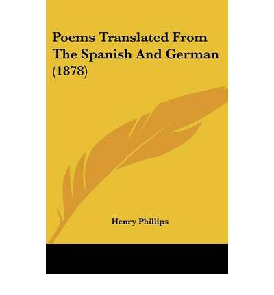 Poems Translated from the Spanish and German (1878)