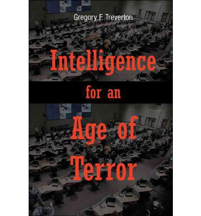 Intelligence for an Age of Terror