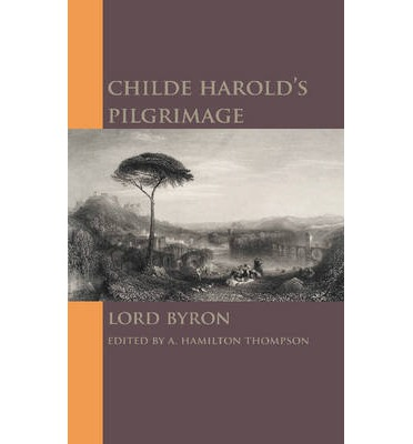 the similarities between the poem of lord byron and that of childe harold Lord byron: selected poetry  childe harold's pilgrimage, cantos one through four darkness dear doctor, i have read your play the destruction of sennacherib.