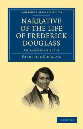 a description of slavery in frederick douglasss autobiography narrative of the life of frederick dou The narrative of the life of frederick douglass becam [former slave's autobiography] life and times of frederick douglass part 1.