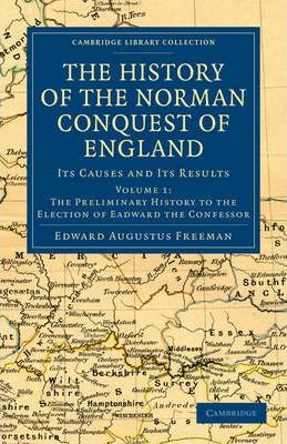 Download gratuito di pdf e libri The History of the Norman Conquest of England : Its Causes and Its Results 1108030041 (Letteratura italiana) PDF ePub MOBI by Edward Augustus Freeman