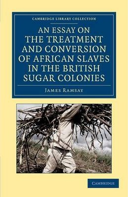 an essay on the treatment and conversion of african slaves Write a well-developed essay (1,000-1,250 words) in response to the following topic:compare the treatment of slavery and african-american characters in uncle tom's cabin and beloved support your claims using specific passages from the textprepare this assignment according to the mla.