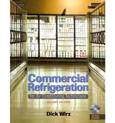 Commercial Refrigeration : For Air Conditioning Technicians (Book Only)