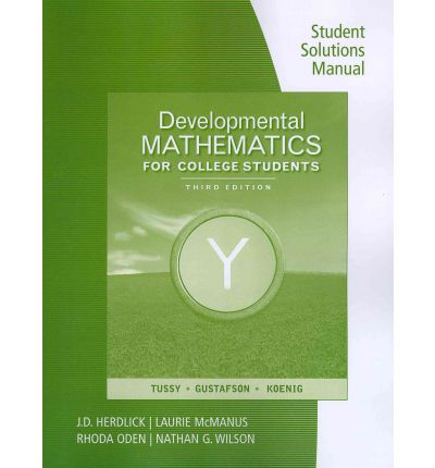 Student Solutions Manual for Developmental Mathematics for College Students
