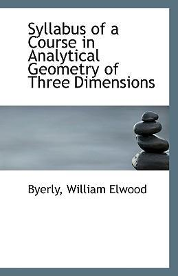 Syllabus of a Course in Analytical Geometry of Three Dimensions
