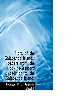 Flora of the Galapagos Islands : Papers from the Hopkins-Stanford Expedition to the Galapagos Islands