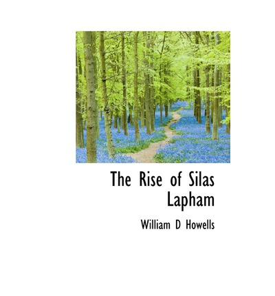 new essays on the rise of silas lapham Get this from a library new essays on the rise of silas lapham [donald e pease.