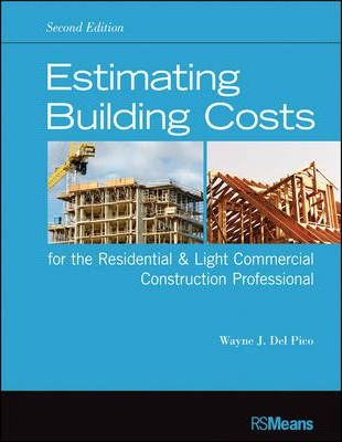 Estimating Building Costs For The Residential Light