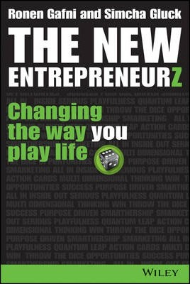 The New Entrepreneurz : Changing the Way You Play Life