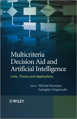 Multicriteria Decision Aid and Artificial Intelligence : Links, Theory and Applications